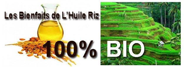 Huile de riz 100% Bio